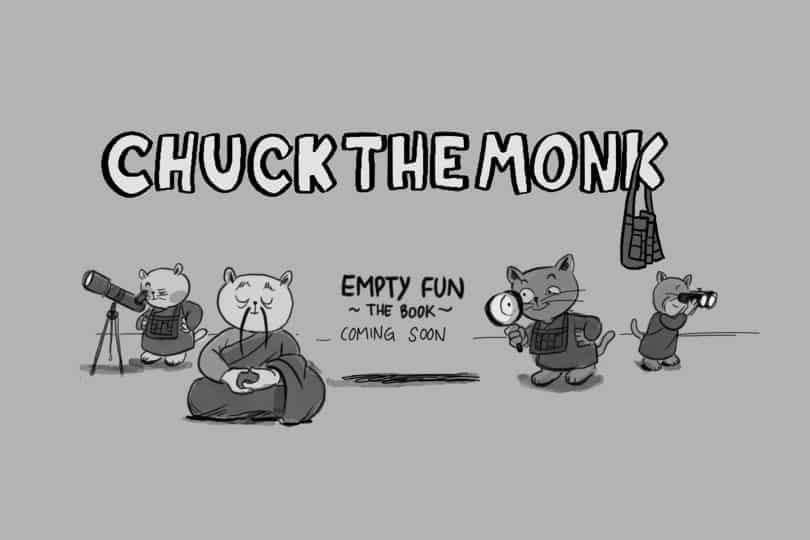 chuck-the-monk-empty-fun-coming-soon3-1
